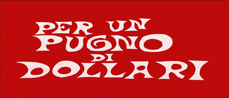 800px-Pugno_di_dollari_head_titles
